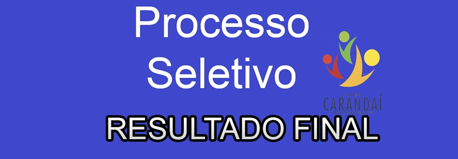 Resultado Final Processo Seletivo 002/2016